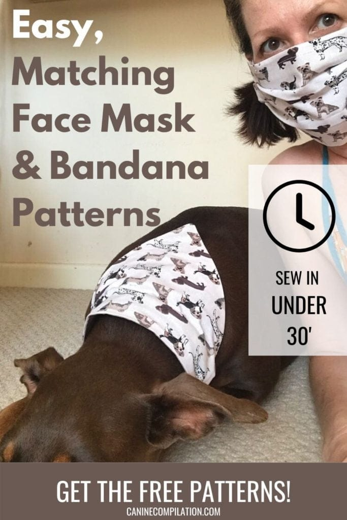 Easy, matching face mask and dog bandana patterns - sew in under 30 minutes