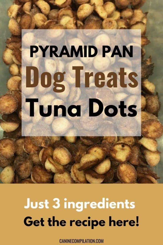 Pyramid dog treats tuna dots 3 ingredient recipe