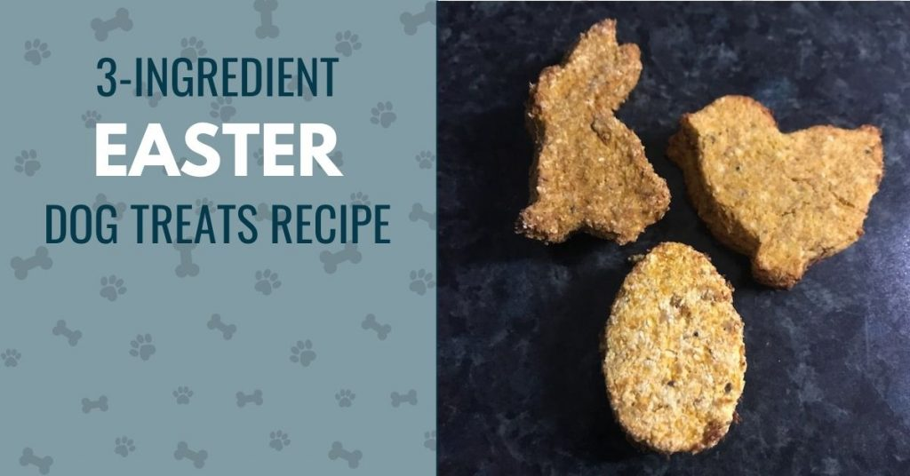 photo of dog treats in Easter shapes, with text -3-ingredient Easter dog treats recipe